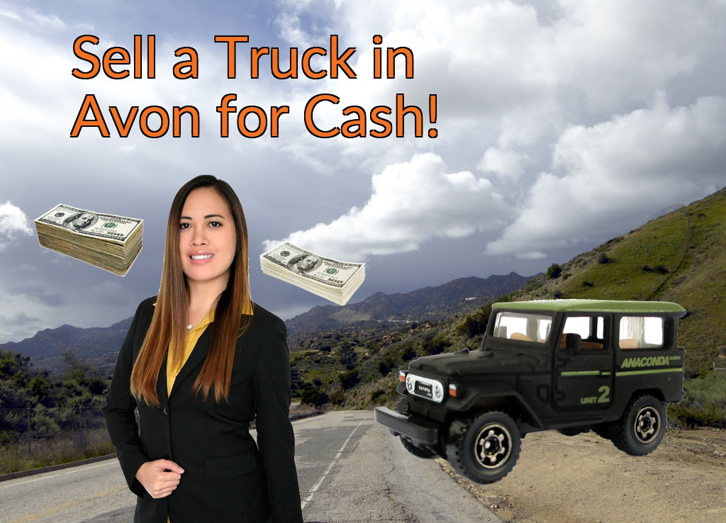 Sell a Truck, SUV, or Van in Avon for Cash Fast!