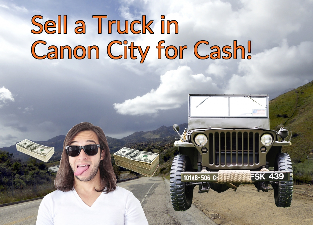 Sell a Truck, SUV, or Van in Canon City for Cash Fast!