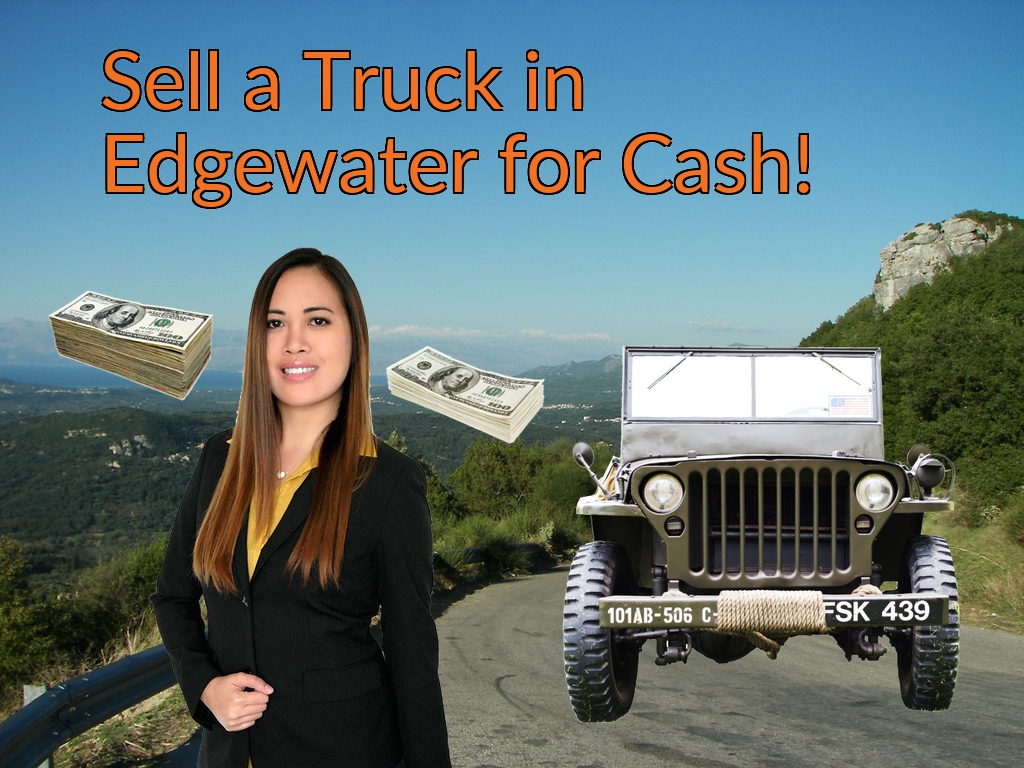 Sell a Truck, SUV, or Van in Edgewater for Cash Fast!