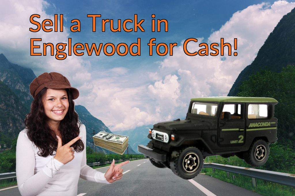 Sell a Truck, SUV, or Van in Englewood for Cash Fast!