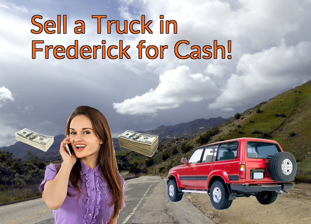 Sell a Truck, SUV, or Van in Frederick for Cash Fast!