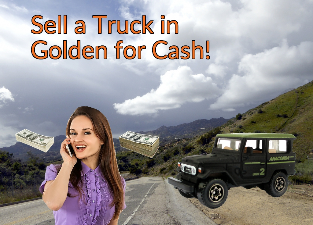 Sell a Truck, SUV, or Van in Golden for Cash Fast!