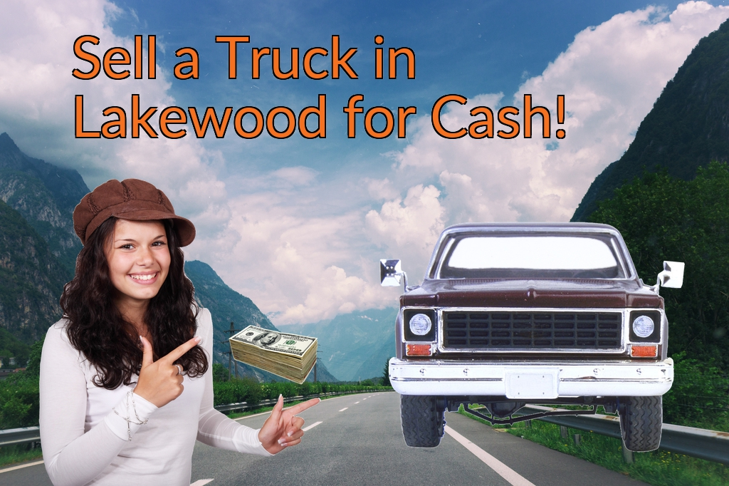 Sell a Truck, SUV, or Van in Lakewood for Cash Fast!