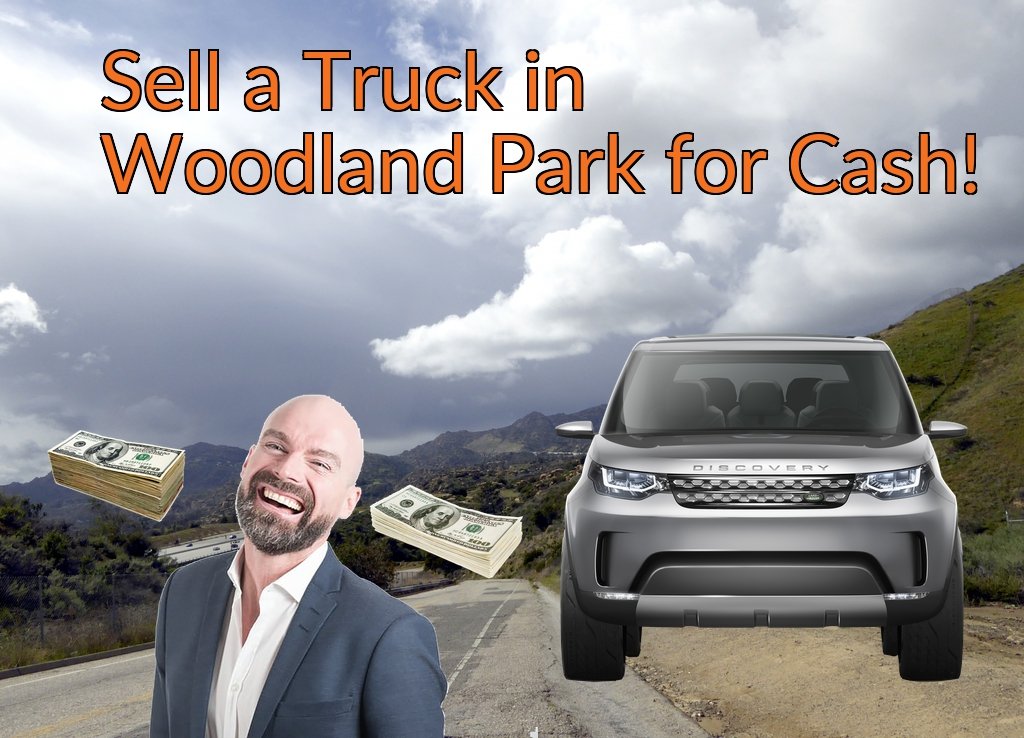Sell a Truck, SUV, or Van in Woodland Park for Cash Fast!