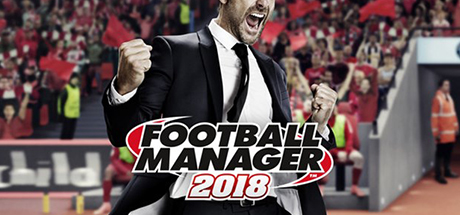 Football Manager 2018 - FM18 Steam