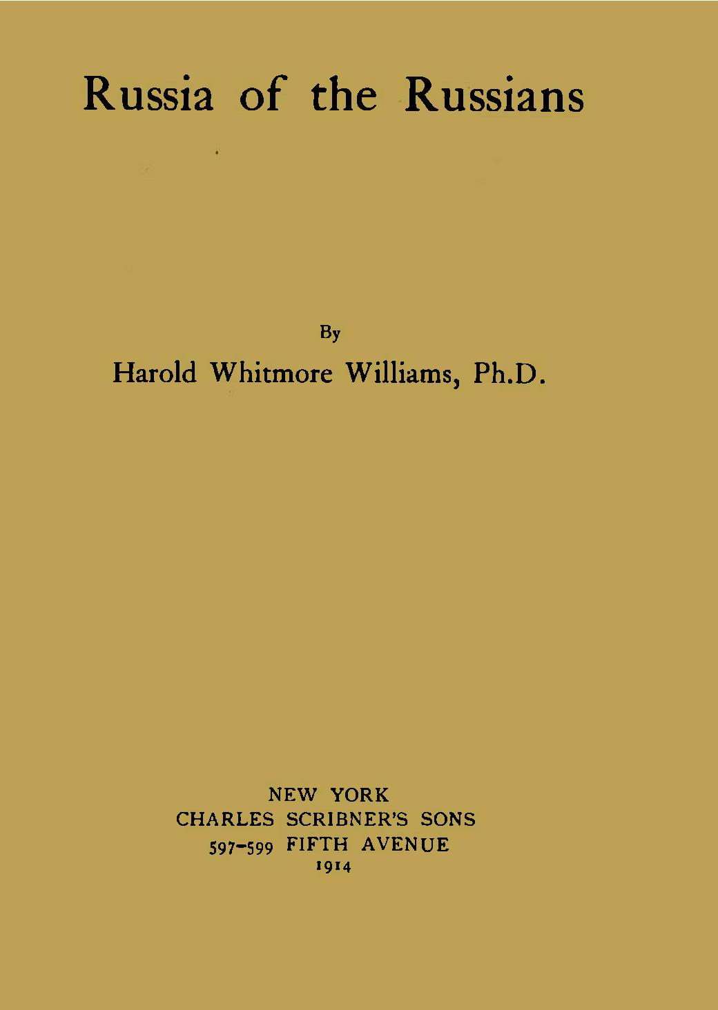 Russia Of The Russians By Harold Whitmore Williams