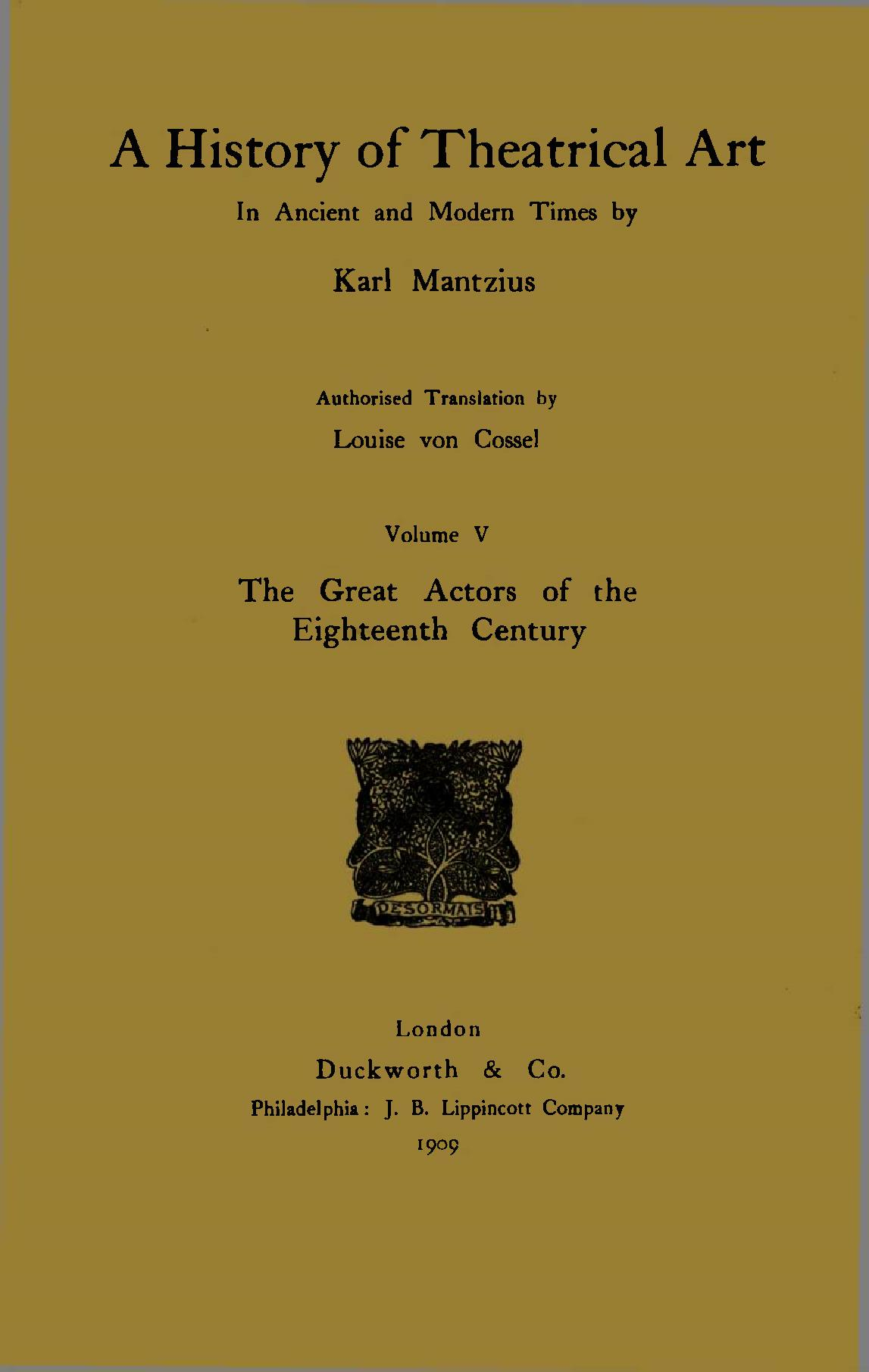 History Of Theatrical Art Volume V The Great Authors Of