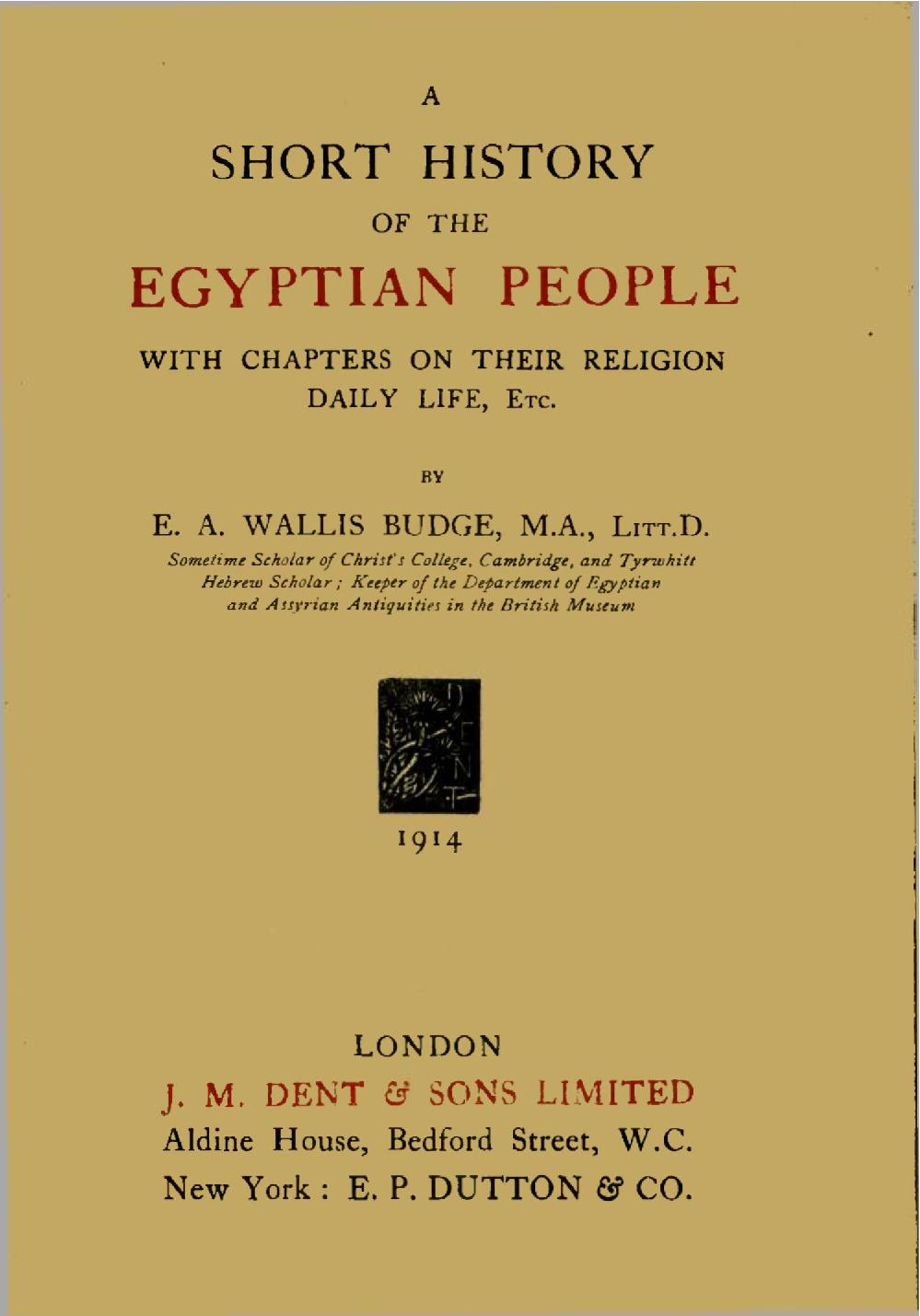 A Short History Of The Egyptian People By E A Wallis Budge