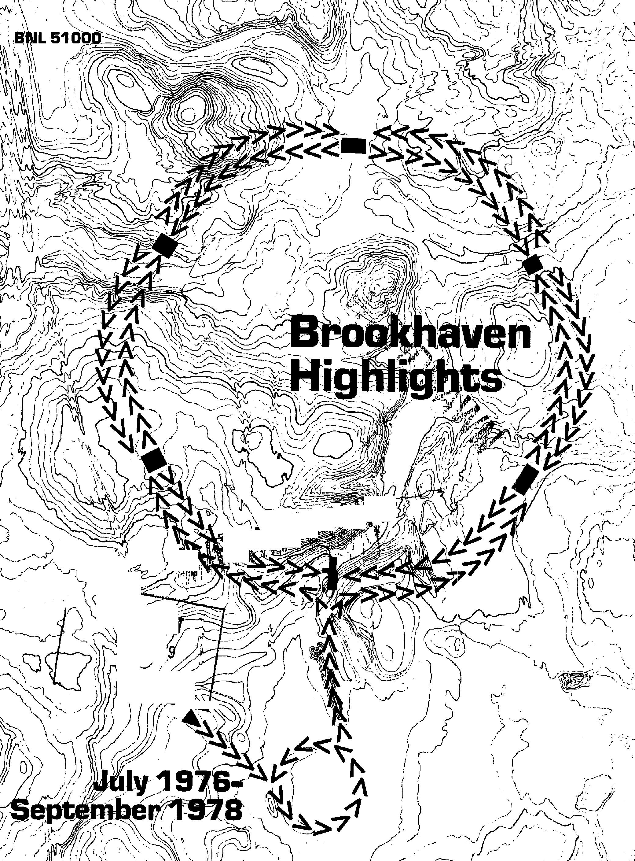Brookhaven Highlights, July 1976 - September 1978