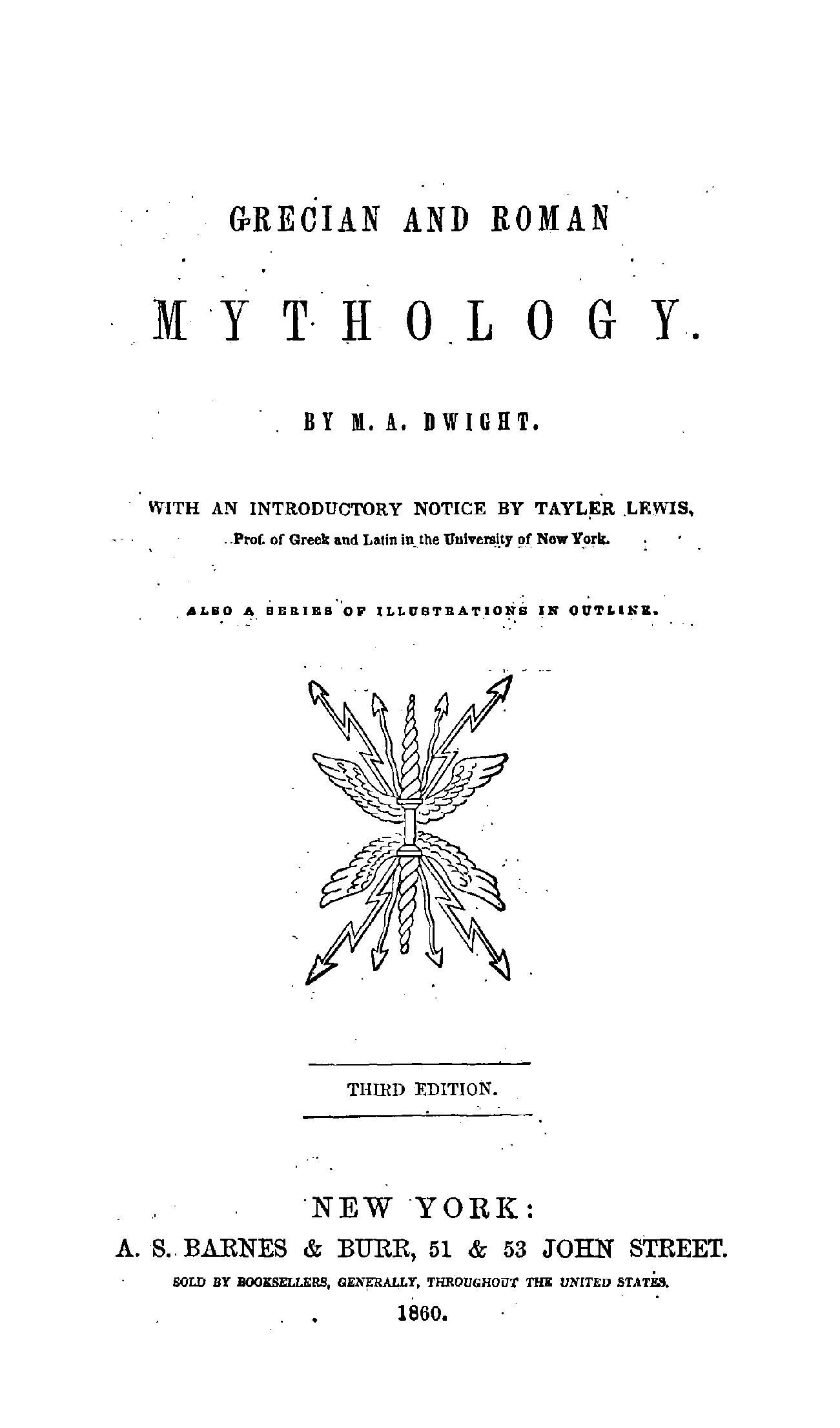 Grecian And Roman Mythology by M. A. Dwight