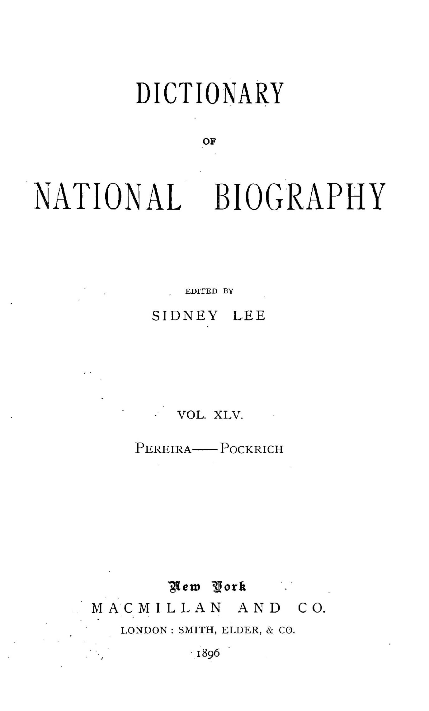 Dictionary Of National Biography Vol Xlv Pereira