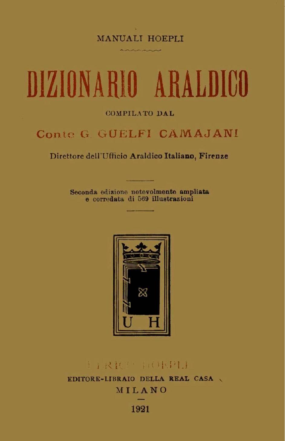 Allontanare Lucertole Dal Terrazzo dizionario araldico compilato dal conte g. guelfi camajani