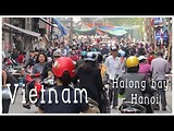 Vietnam Halong Bay & Hanoi