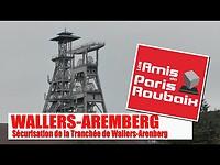 Sécurisation de la tranchée de Wallers-Aremberg