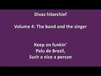 Divaz - Keep on funkin', Palu de Brazil, Such a nice a person