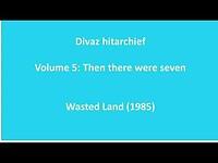 Divaz - Wasted Land (1985)