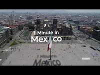 Mexico in één minuut