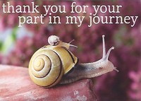 Thank you for your part in my journey.