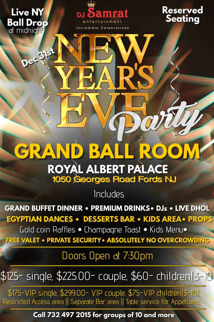 NEW YEAR'S EVE PARTY @ Royal Albert Palace (Grand Ball Room)