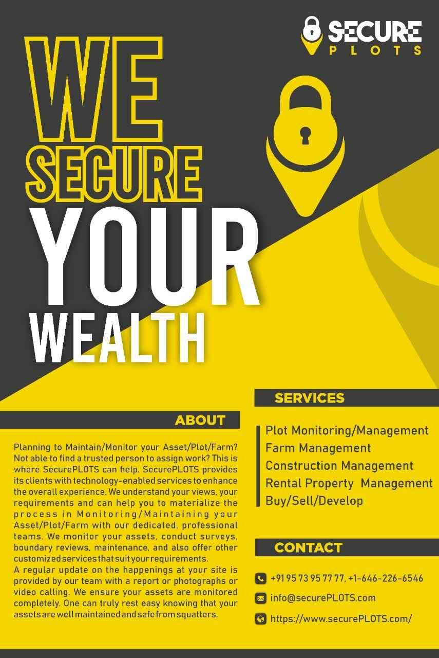 Are you planning to Monitor/Maintain your Asset/Plot/Farm in INDIA? This is where SecurePLOTS can help you.