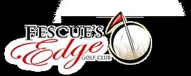 Fescue's Edge Golf Club