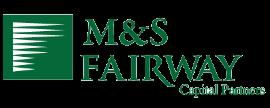 M&S Fairway Capital Partners