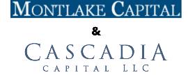 Montlake Capital & Cascadia Capital LLC