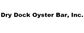 Dry Dock Oyster Bar, Inc.