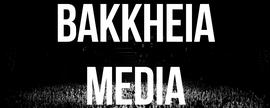 Bakkheia Media