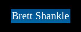 Brett Shankle