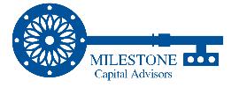 Milestone Capital Advisors