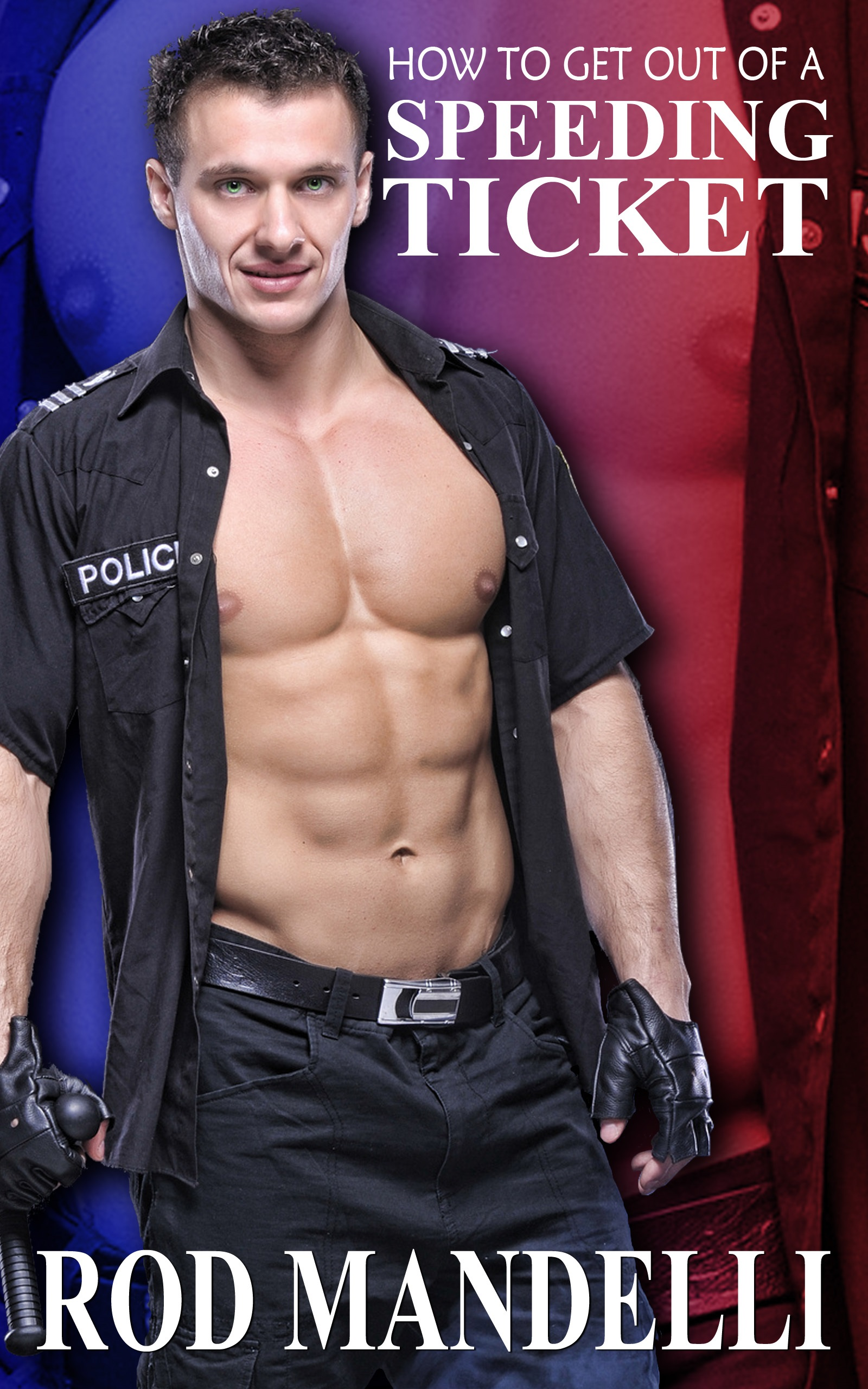Gay sex confessions #5: how to get out of a speeding ticket