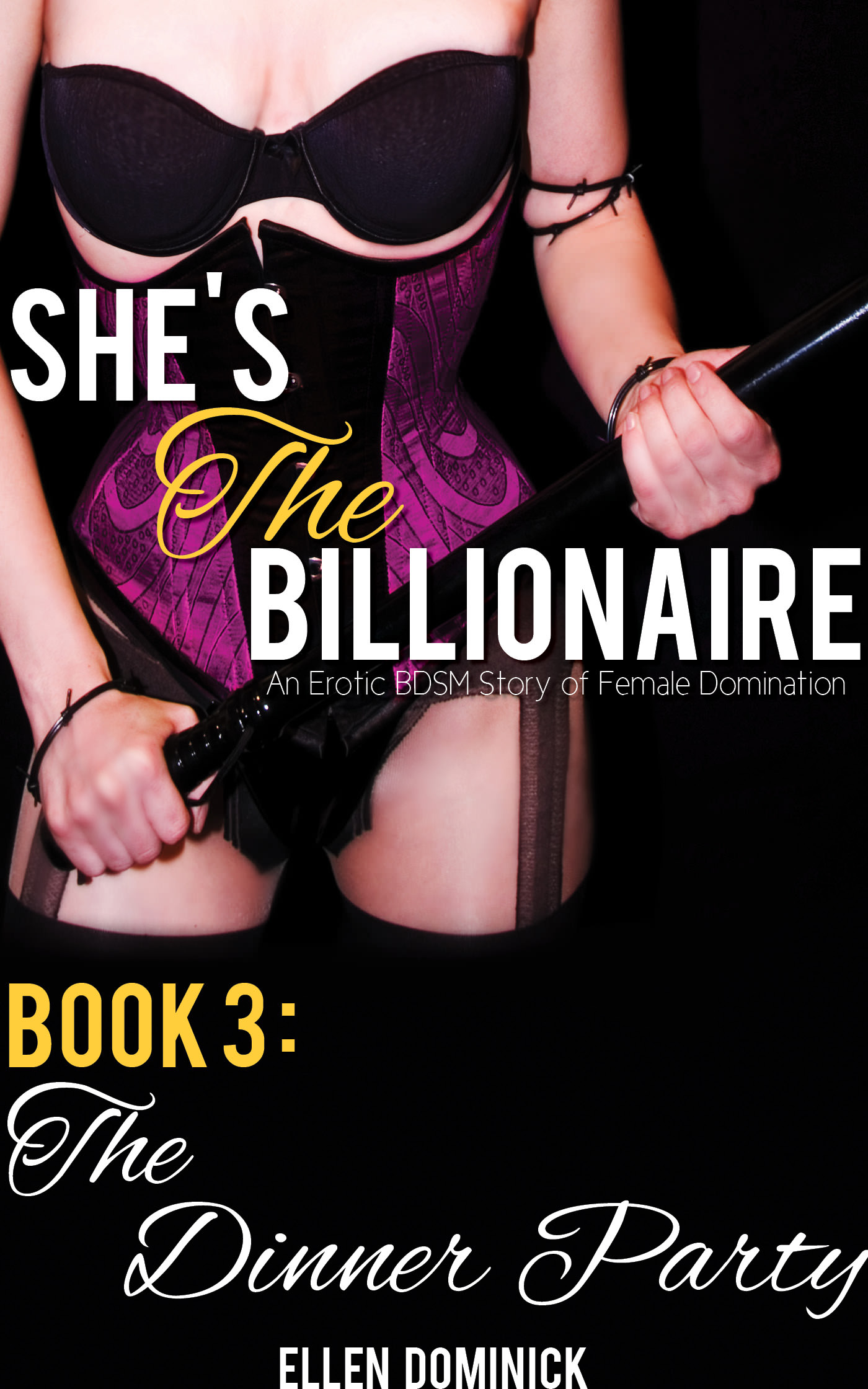 The dinner party (she's the billionaire: an erotic bdsm story of female domination)