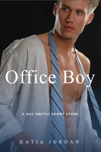 Office boy: a gay erotic short story