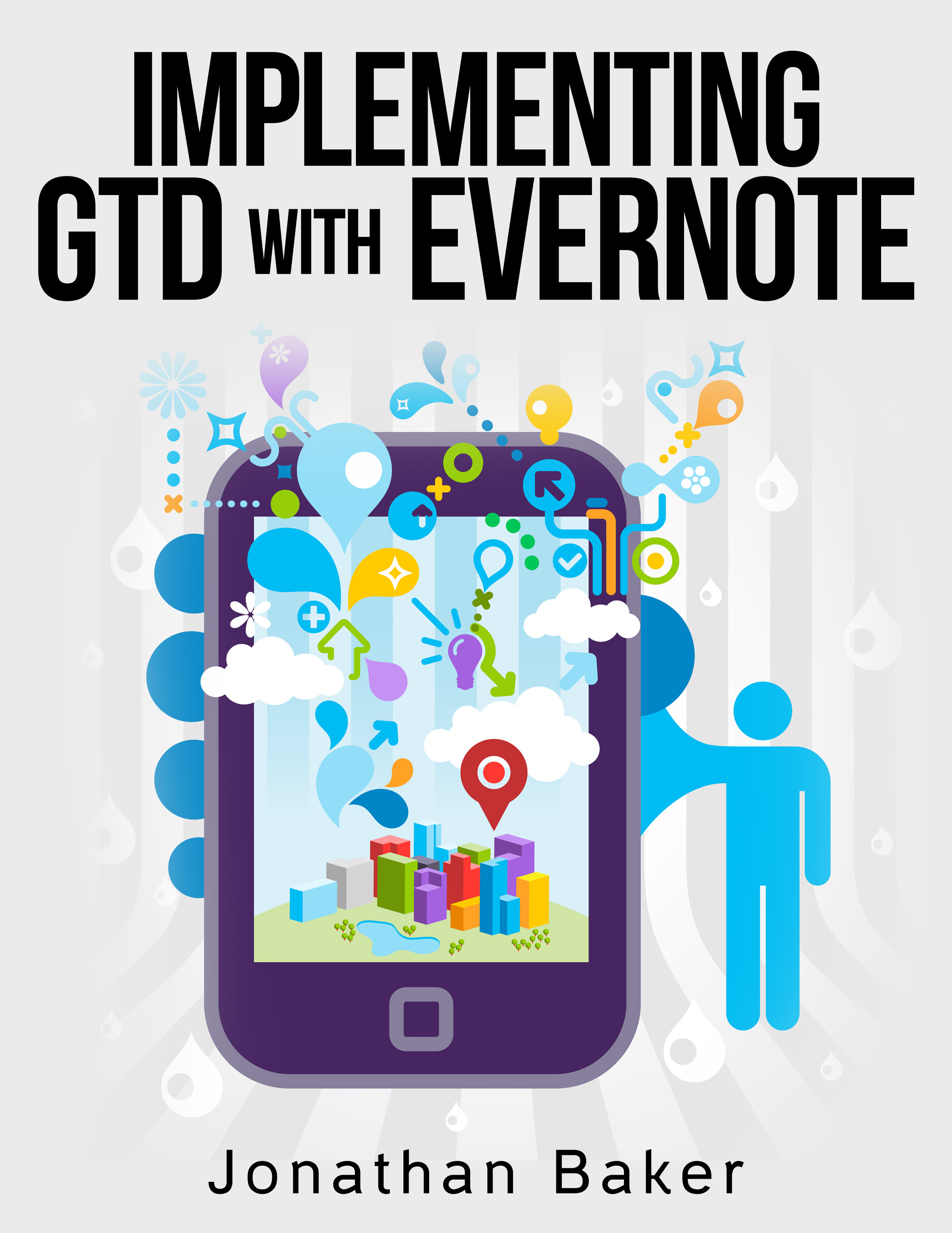 Implementing gtd with evernote: learn how to merge the getting things done concept with evernote