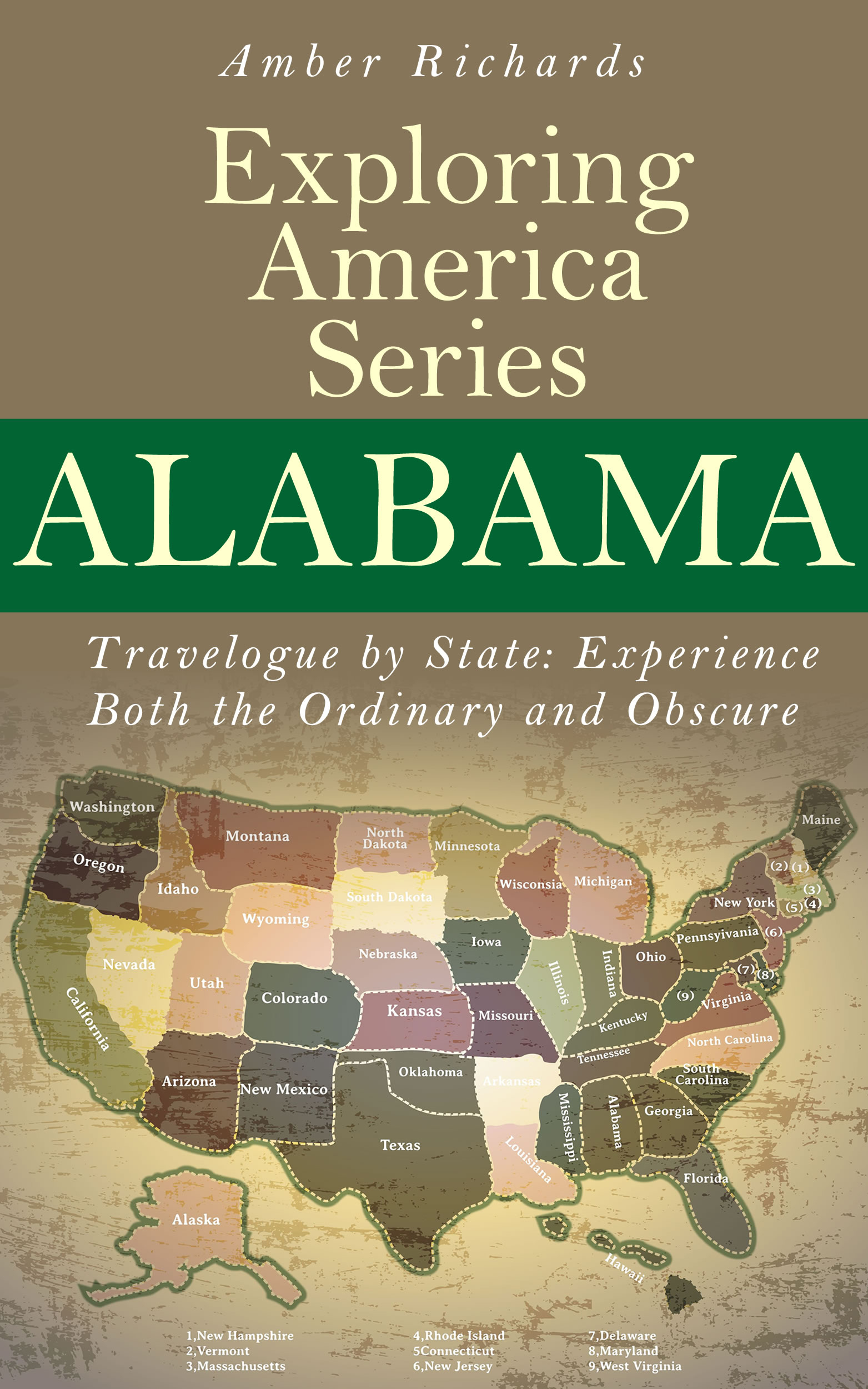 Alabama - travelogue by state: experience both the ordinary and obscure