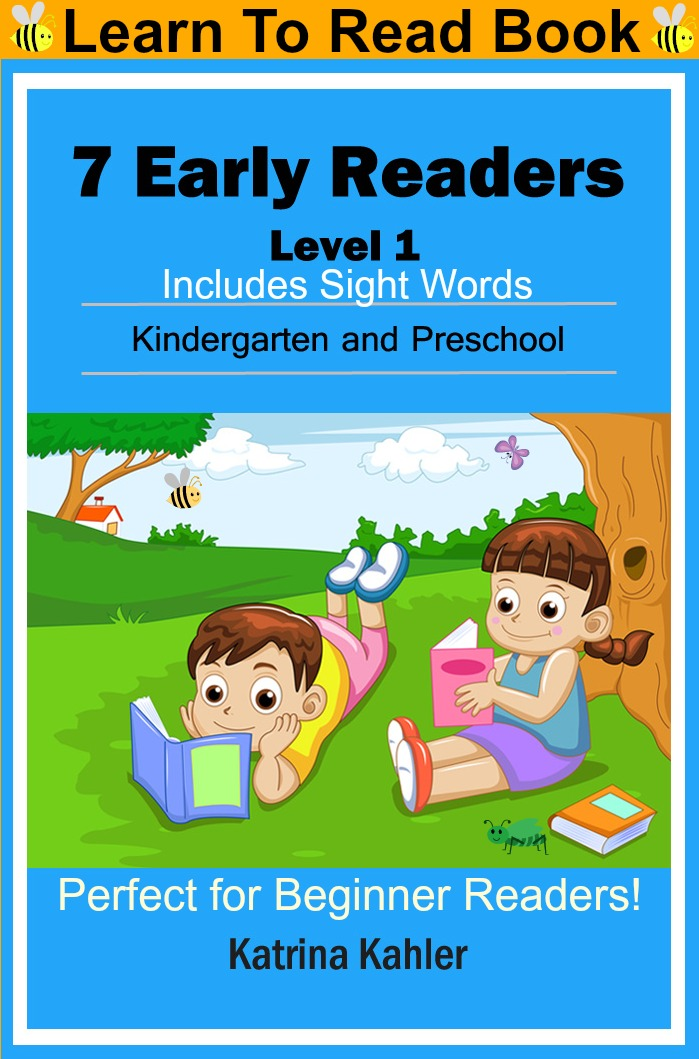 Early readers: level 1 sight words book - 7 easy to read stories with sight words