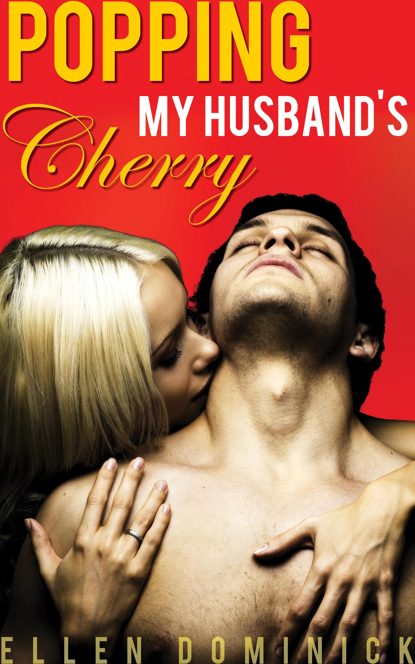 Popping my husband's cherry: a strap-on honeymoon