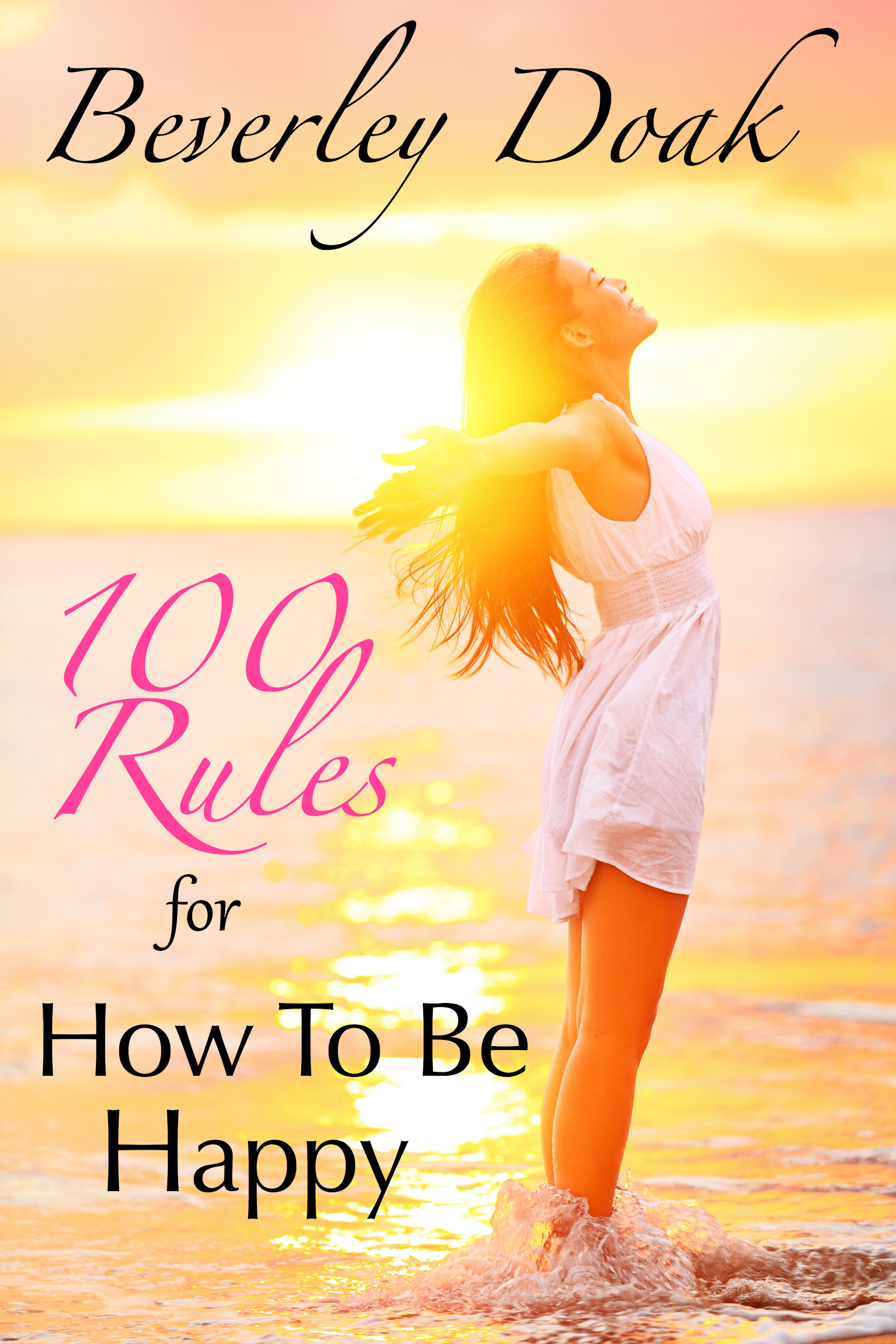100 rules for how to be happy