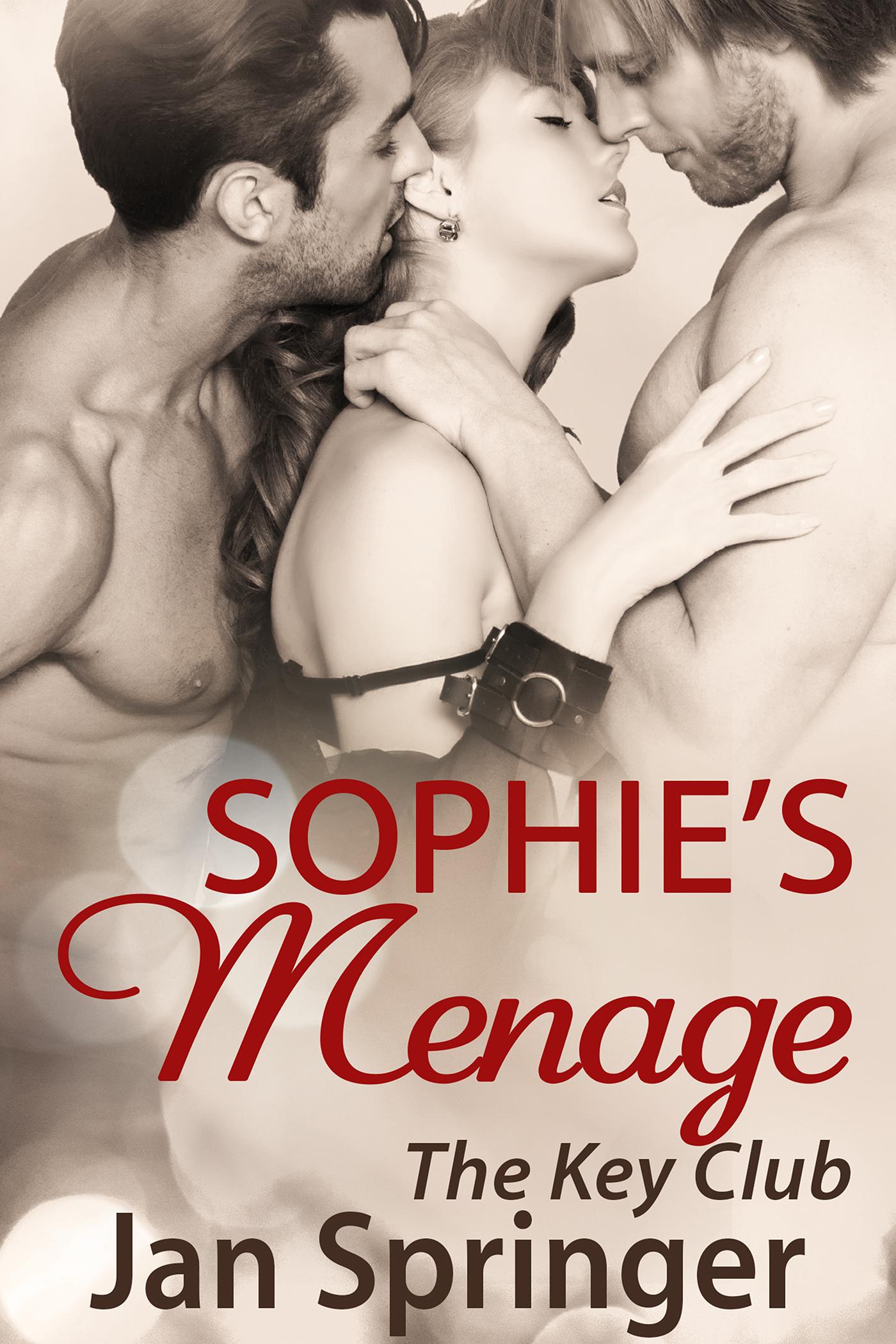 Sophie's menage (#4 the key club)