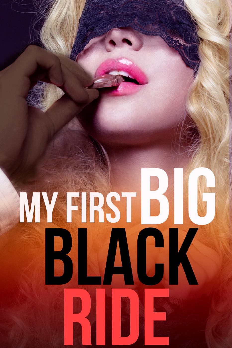 My first big black ride (an interracial babysitter erotica)
