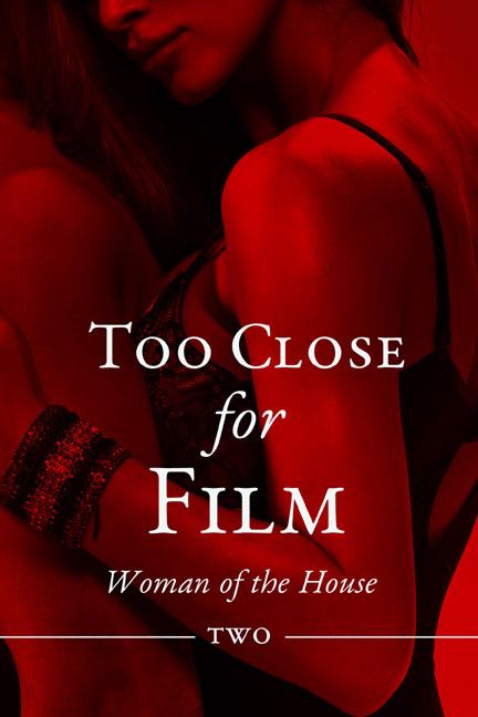 Too close for film #2 (taboo pi erotica)