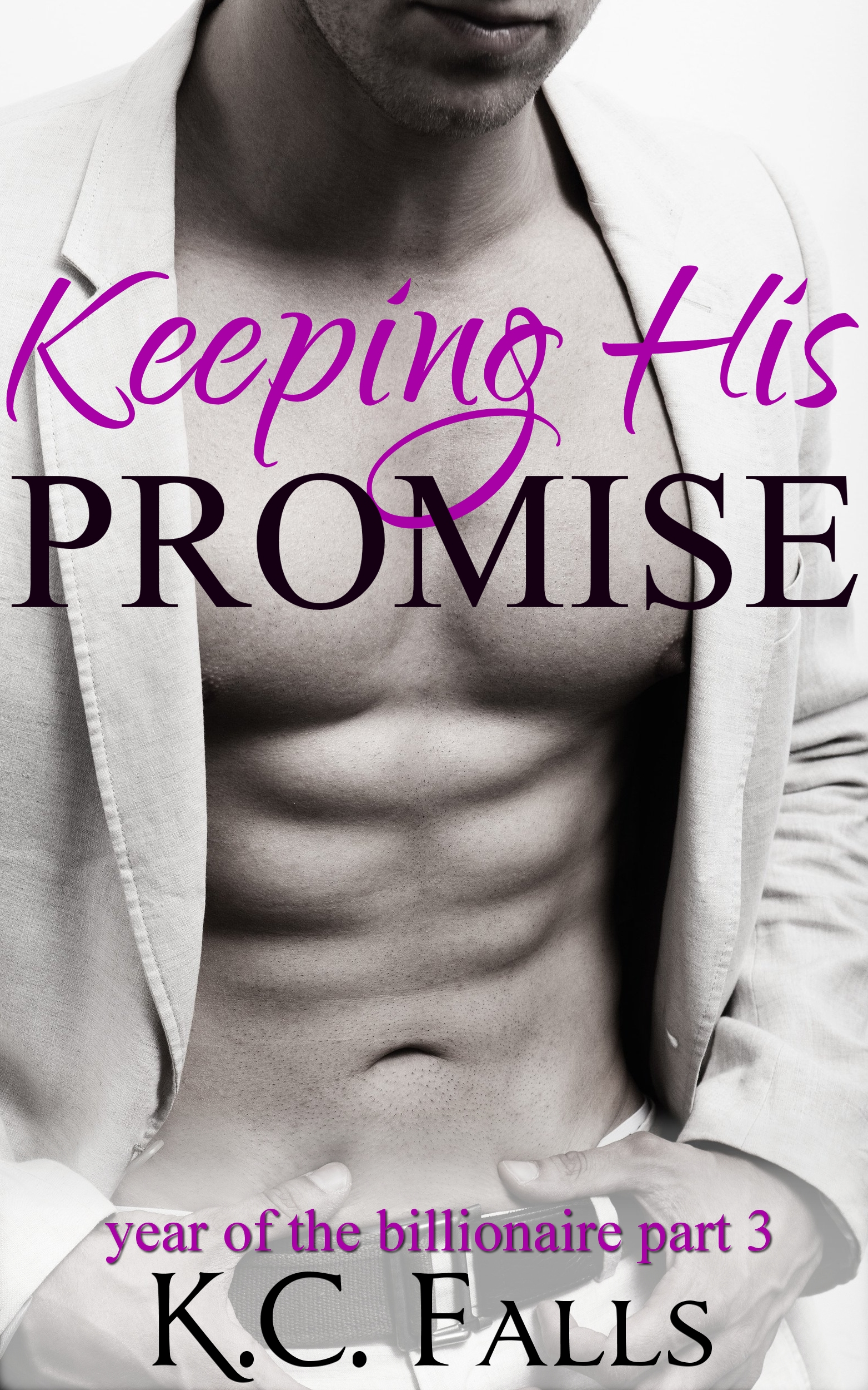 Keeping his promise (year of the billionaire #3)