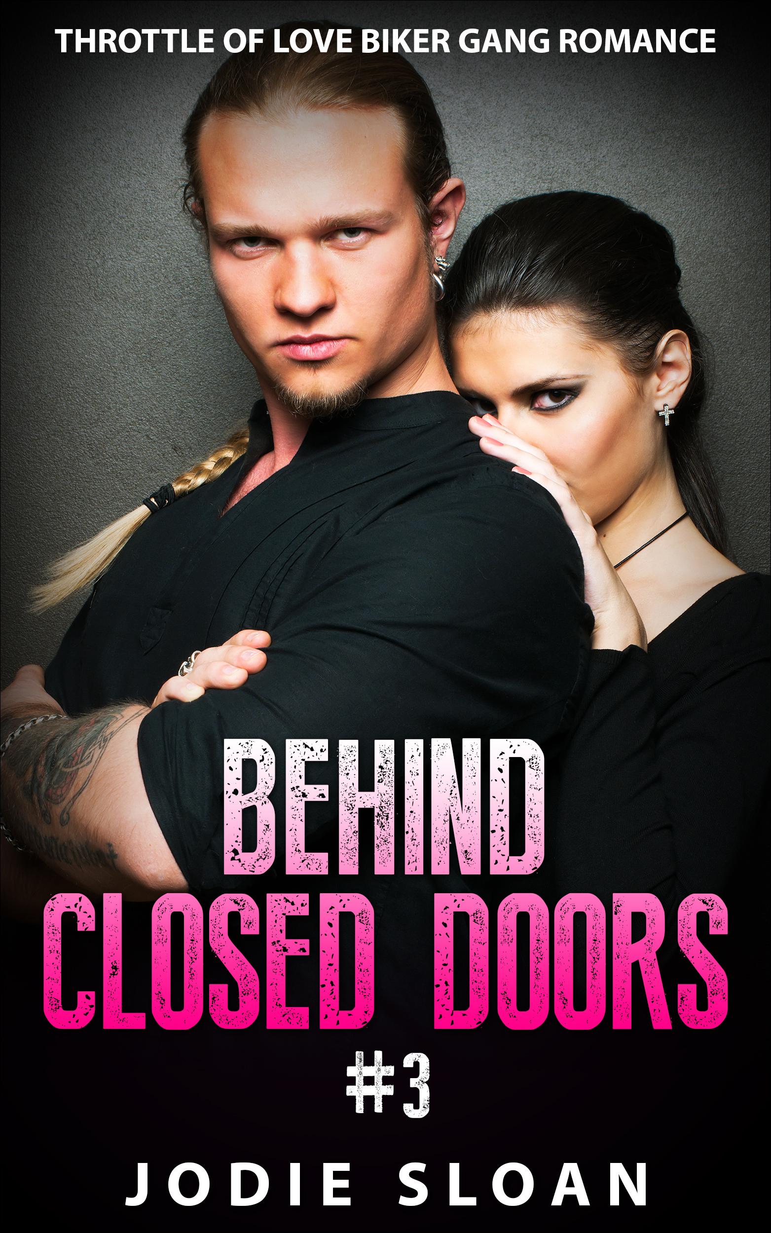 Behind closed doors #3