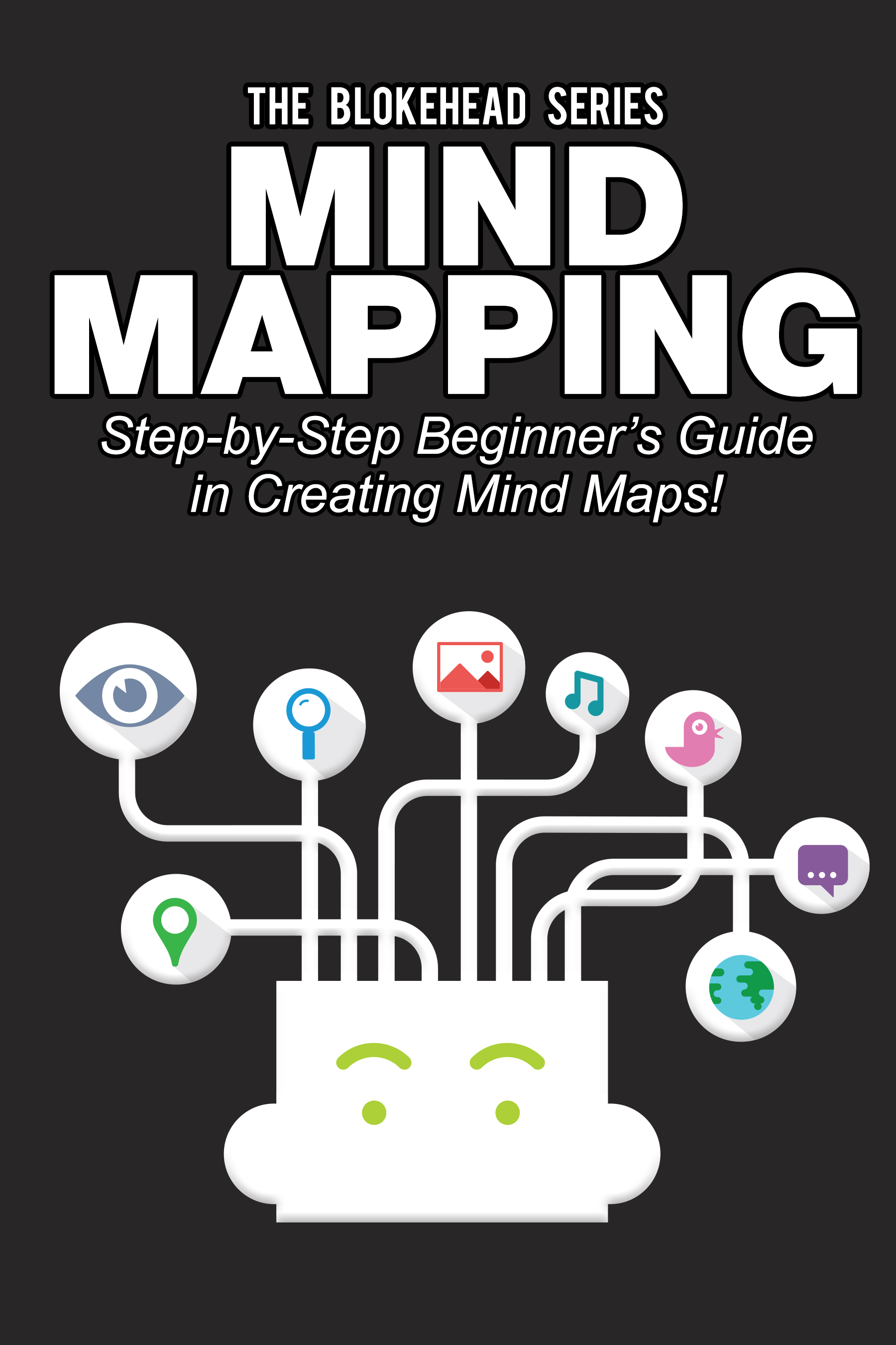 Mind mapping: step-by-step beginner's guide in creating mind maps!