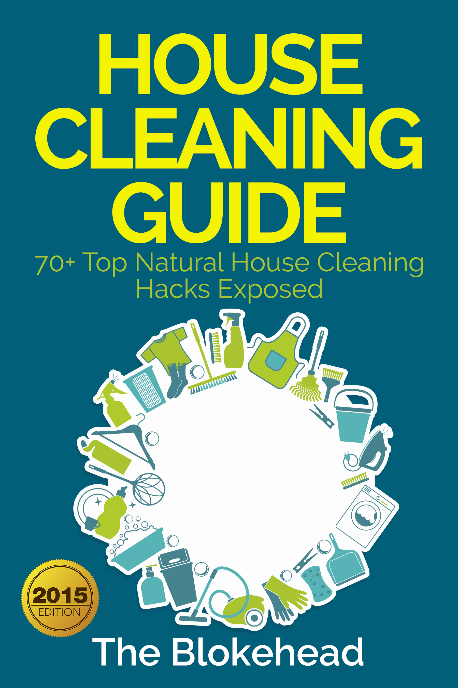 House cleaning guide : 70+ top natural house cleaning hacks exposed