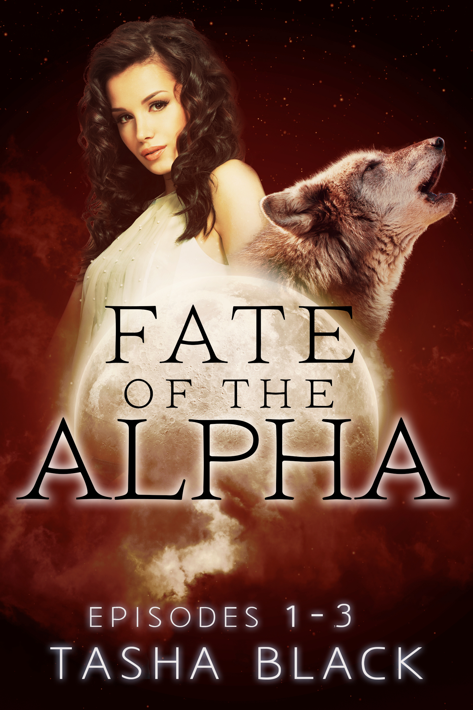 Fate of the alpha: the complete bundle (episodes 1-3)