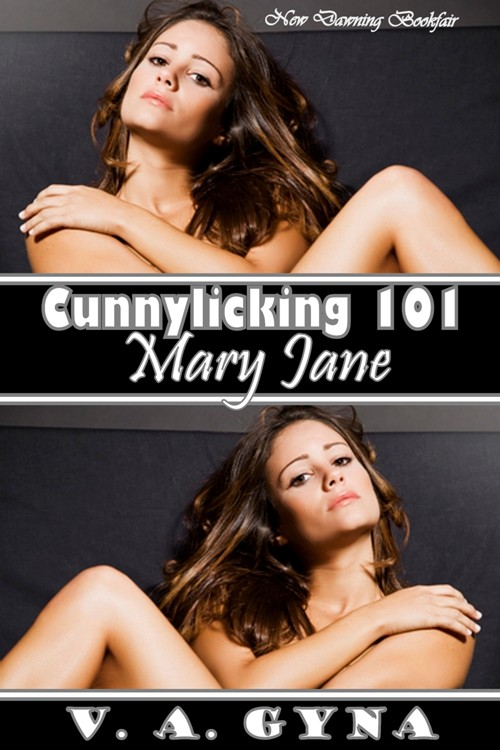 Cunnylicking 101 - mary jane