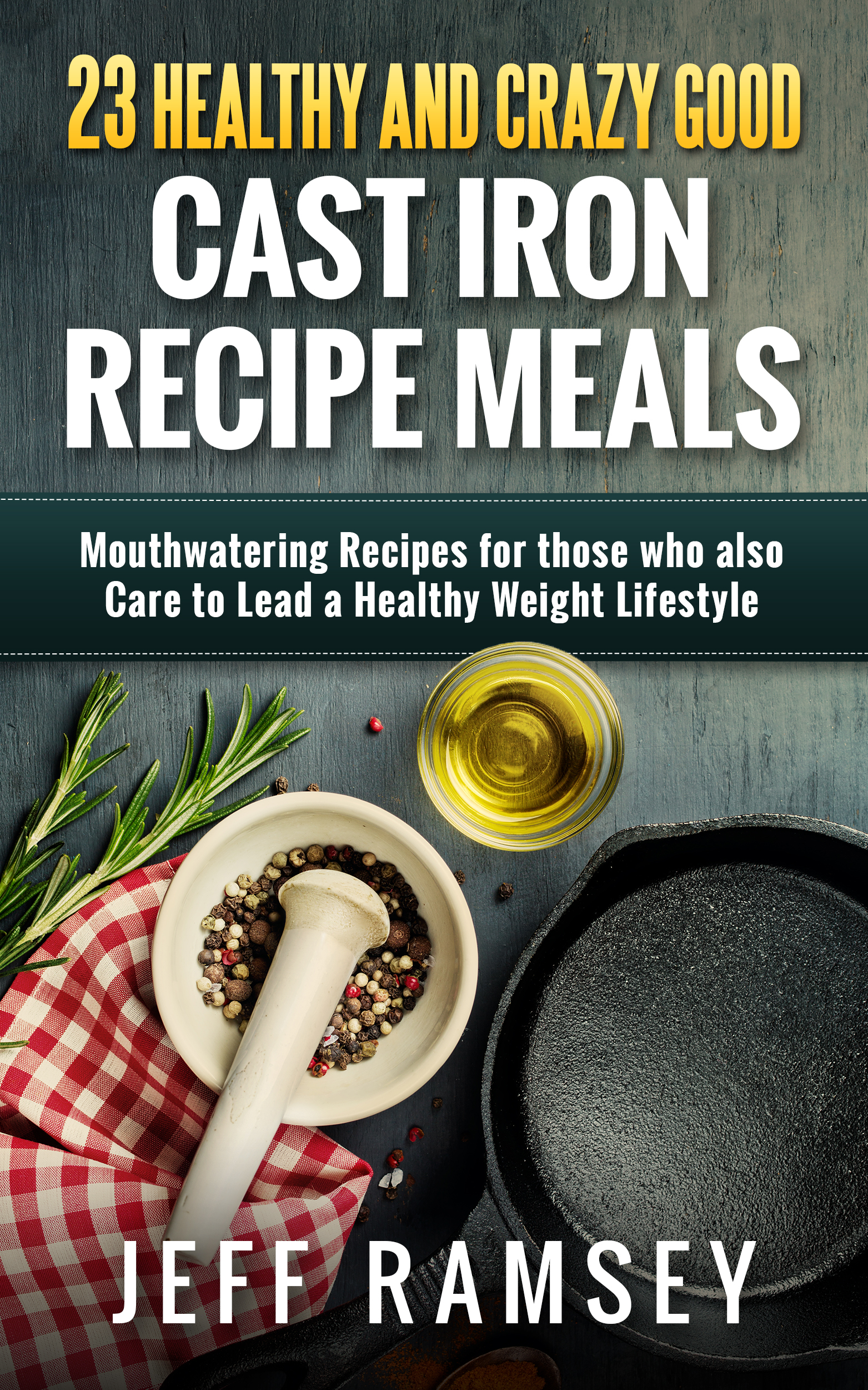 23 healthy and crazy good cast iron recipe meals