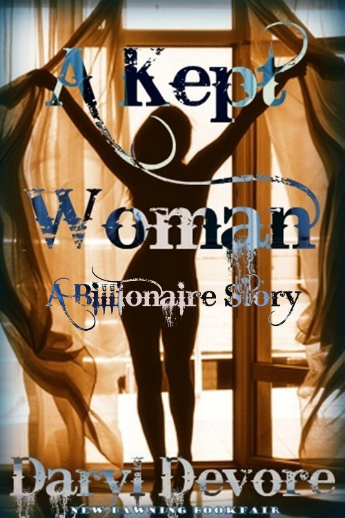 A kept woman [a billionaire story]